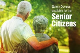 Safety Devices available for the Senior Citizens