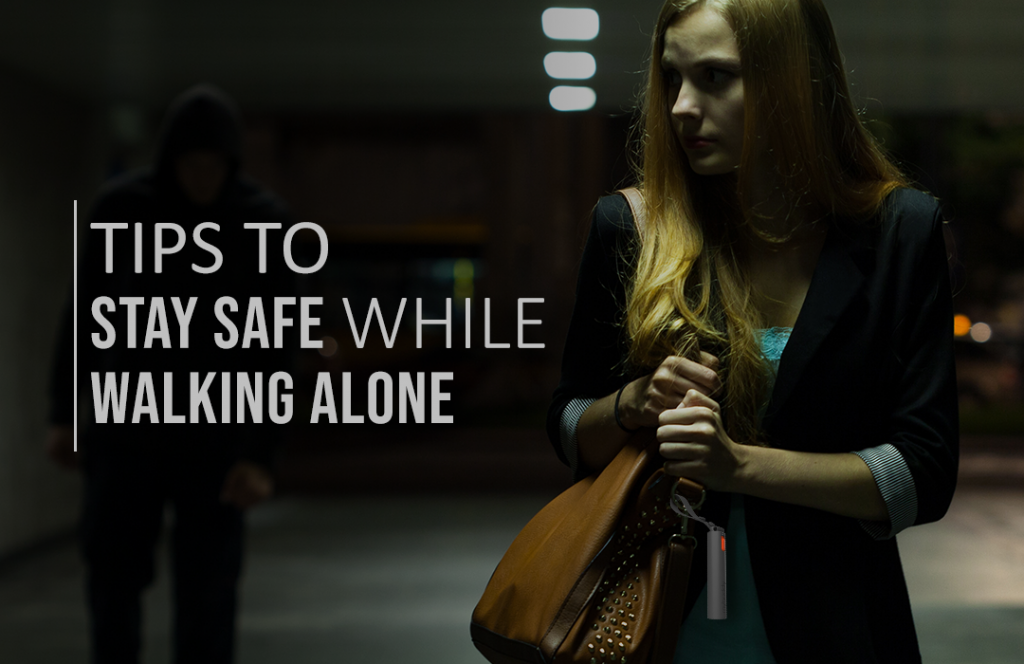 Tips to Stay Safe While Walking Alone